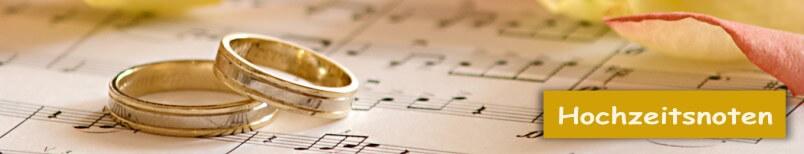 Hochzeitsnoten, Hochzeitslieder für Klavier, Trompete, Saxophon, Klarinette, Flöte, Keyboard, Orgel, Ensembles, Trios, Quartette, Quintette